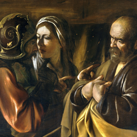 Caravaggio, The Denial of Saint Peter (1610). Oil on canvas. Metropolitan Museum of Art, New York. Wikimedia Commons.